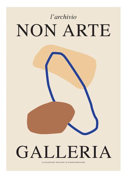 "Non Arte Poster - ""Galleria"" von Nynne Rosenvinge"